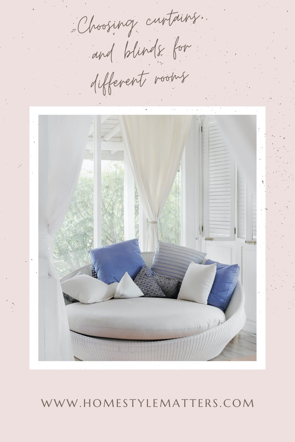 Choosing curtains and blinds for different rooms 1